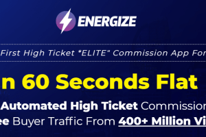 ENERGIZE - World's First High Ticket ELITE Commission App For 2021 Free Download