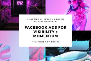 Sharon Gutierrez - Facebook Ads Visibility + Momentum Download