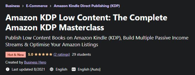 Amazon KDP Low Content - The Complete Amazon KDP Masterclass