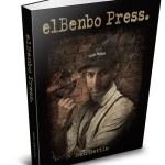 Ben Settle – elBenbo Press Download