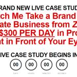 Duston McGroarty - The Zero to $300 per Day Live Case Study Download