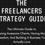 Ryan Booth - The Freelancers Strategy Guide Free Download