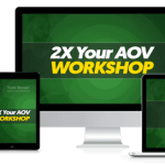Todd Brown – 2X Your AOV Virtual Workshop Download