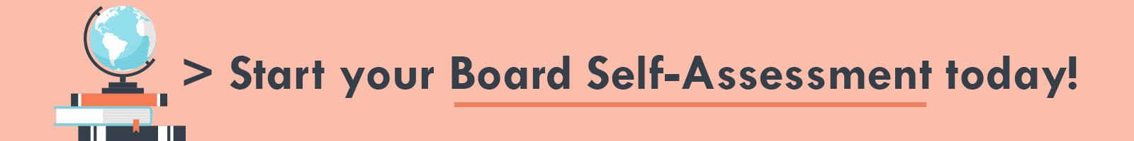 Take the board self-assessment
