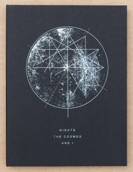 """Nights, the Cosmos, and I"""