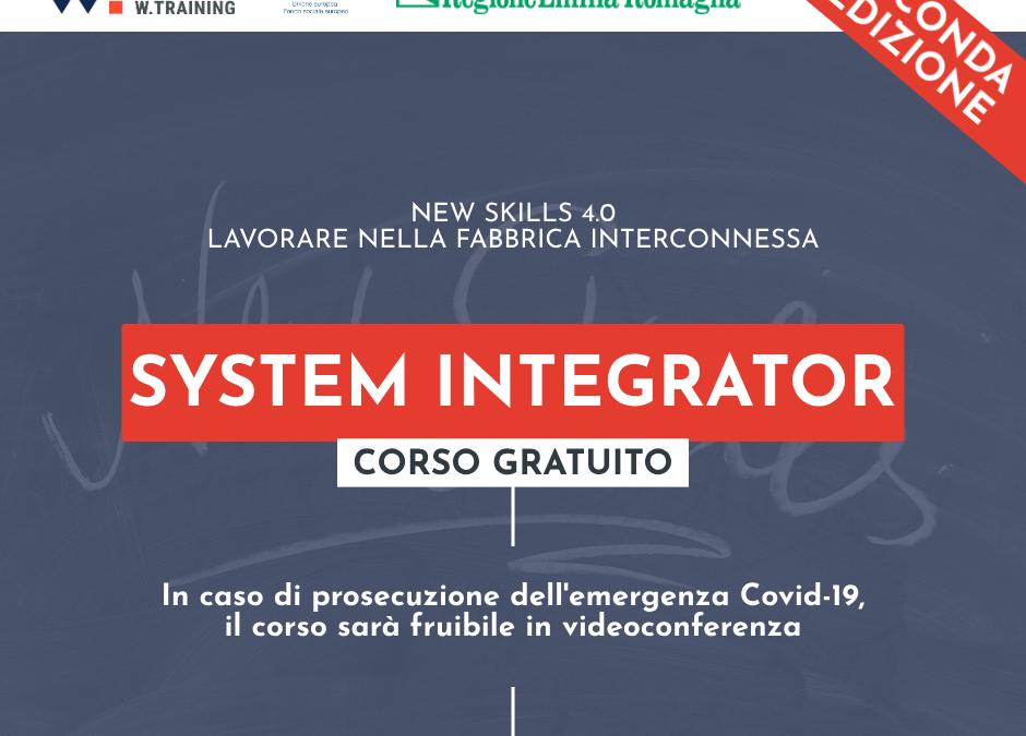 SYSTEM INTEGRATOR – SECONDA EDIZIONE