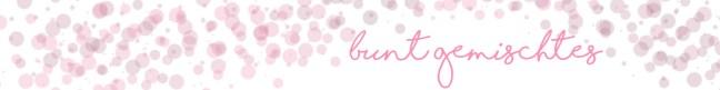 Bunt gemischtes - Wunderbrunnen - Foodblog - Fotografie