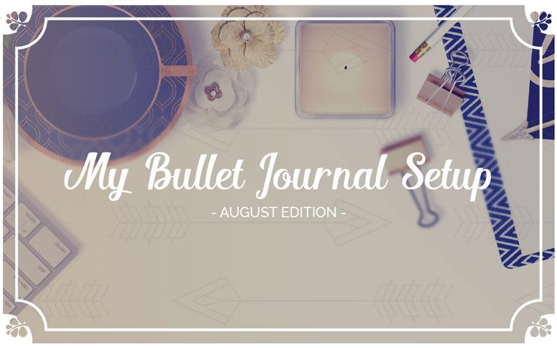 My August Bullet Journal SetUp U2022 Ideas And Inspiration   Wundertastisch