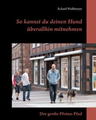 """""""So kannst du deinen überallhin mitnehmen"""" www.pfoten-pfad.de"""