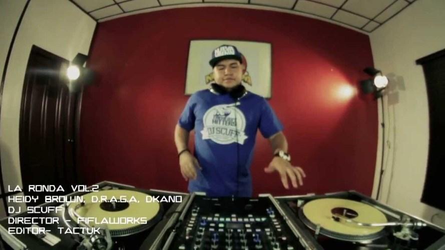 DJ Scuff – La Ronda Vol.2 (Heidy Brown, Draga y Dkano)