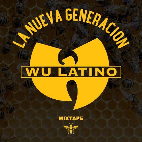 La Nueva Generacion WuTang Latino Mixtape
