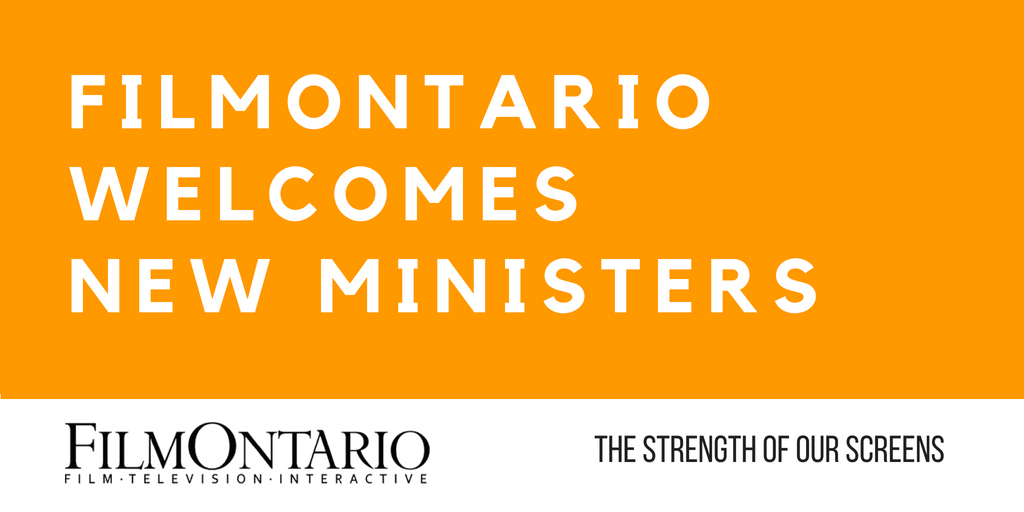 FilmOntario Welcomes New Ministers