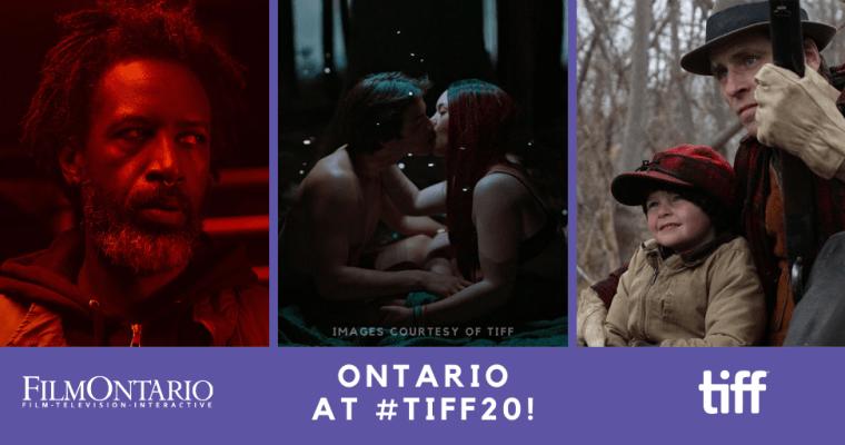 Celebrating Ontario at #TIFF20!