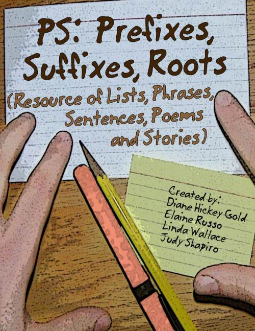 PS: Prefixes, Suffixes, Roots