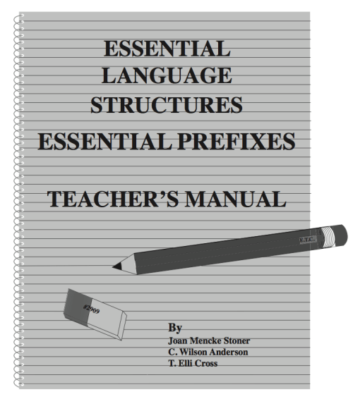 Essential Prefixes Teacher's Manual (Grades 9 - Adult)