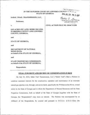 On July 25, 2016, Sabal Trail Transmission, LLC (Sabal Trail) filed a Petition to condemn easement interests