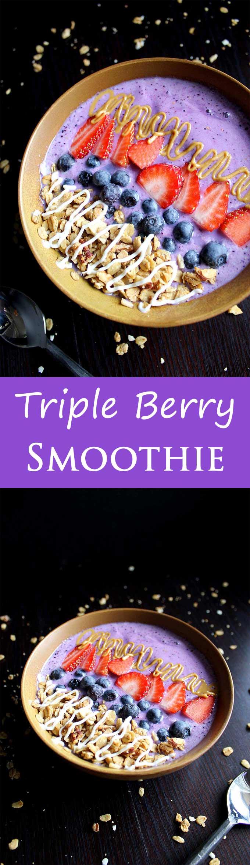 Triple Berry Smoothie   Easy Smoothie Bowl   Vegan   Vegetarian   Homemade Granola   Antioxidants