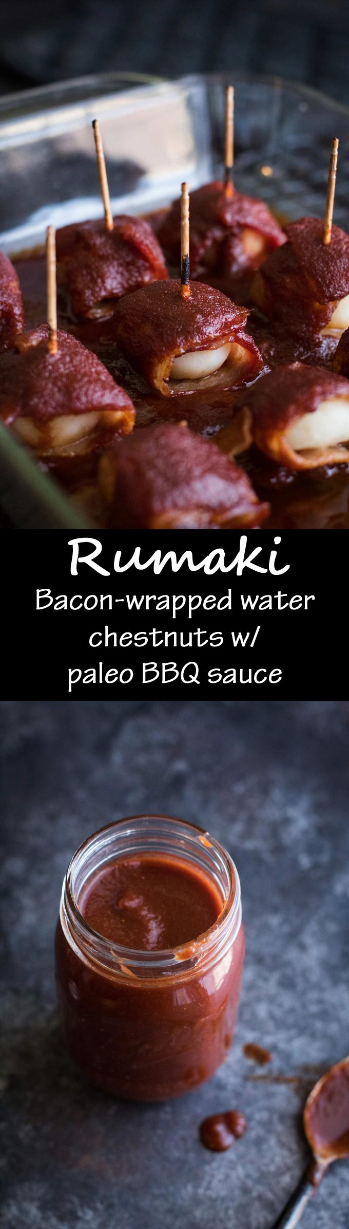 Rumaki - Bacon wrapped water chestnuts with BBQ sauce | Paleo | Gluten-free | Unrefined Foodie | Appetizers | Dairy-free