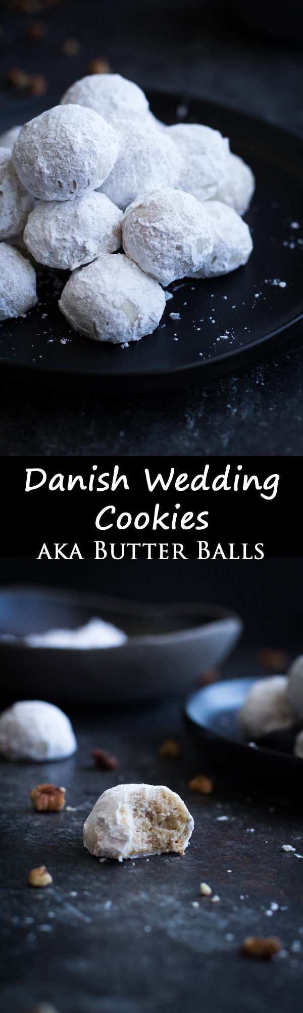 Danish Wedding Cookies! Butter balls made with pecans and rolled in powdered sugar!