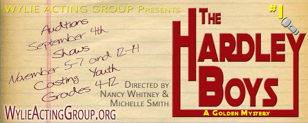 Wylie Acting Group Production The Harley Boys