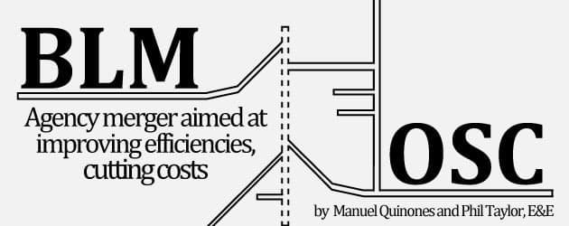 BLM, OSM merger aimed at improving efficiencies, cutting costs
