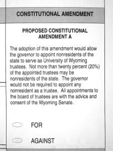 The proposed amendment to the constitution would allow the governor — who will also be elected on Nov. 4 — to appoint non-residents to 20 percent of the seats on the University of Wyoming board of trustees. (Gregory Nickerson/WyoFile — click to enlarge)