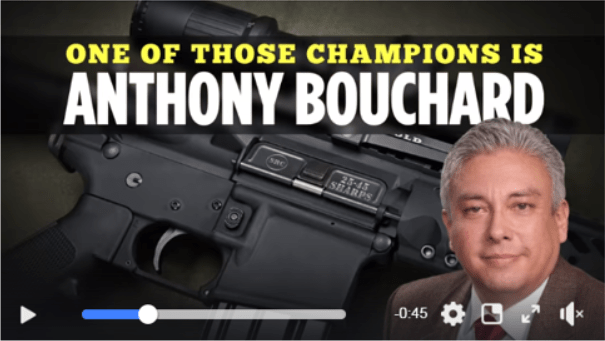 Gun Owners Re-Elect Senator Anthony Bouchard!