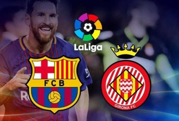 Prediksi Pertandingan Sepakbola La Liga Barcelona VS Girona