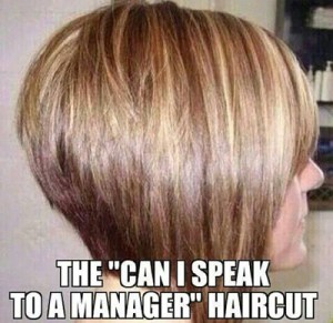 the-can-i-speak-to-a-manager-haircut1
