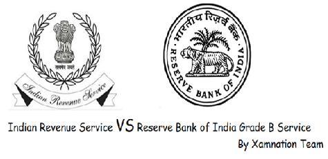 India Revenue Service vs Reserve Bank of India Grade B