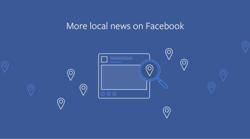 Facebook News Feed local news prioritization