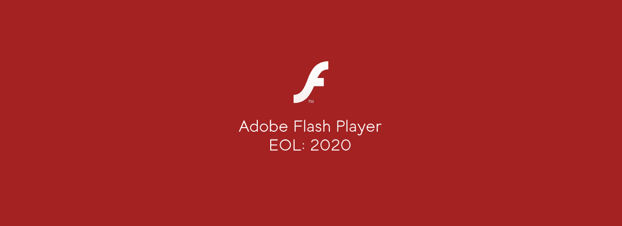 Adobe Flash Player plugin officially dies on December 31st 2020