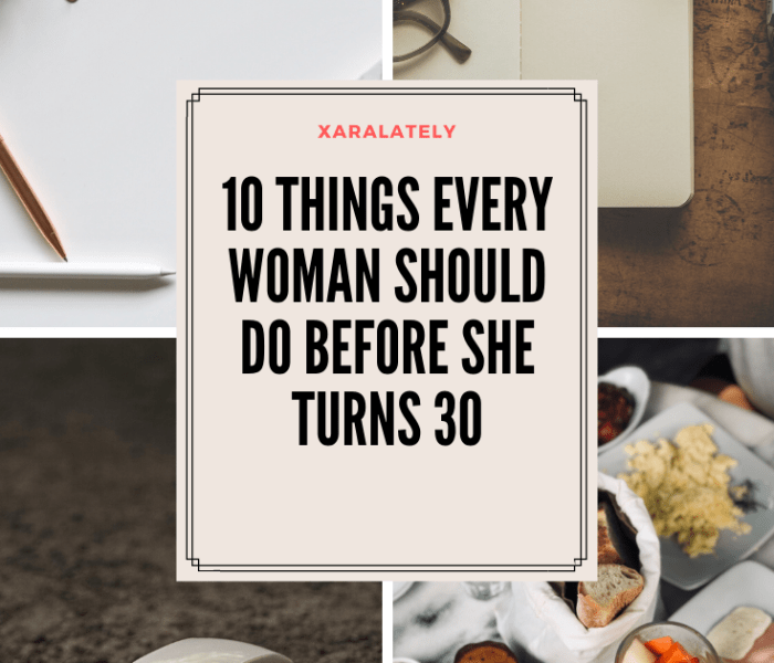10 Things Every Woman Should do Before She Turns 30