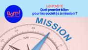 Loi Pacte : quel premier bilan pour les sociétés à mission ?