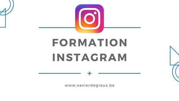 Formation Instagram Belgique Xavier Degraux