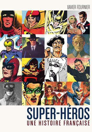 Couverture d'ouvrage: Super-Héros - Une Histoire Française