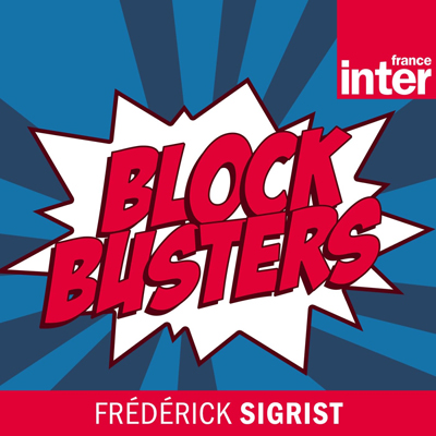 Blockbusters émission spéciale X-Men / France Inter (30/07/20)