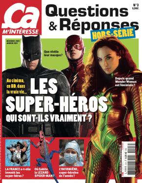 Les Super-Héros dans Ca M'Intéresse Questions & Réponses