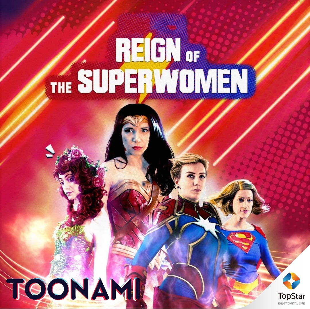 Reign of the Superwomen !