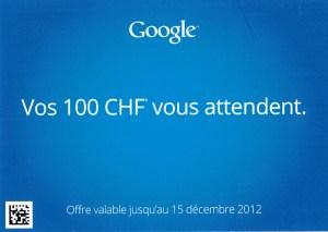 Pub: Google offre un crédit de 100 francs.