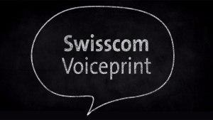 Swisscom Voiceprint.