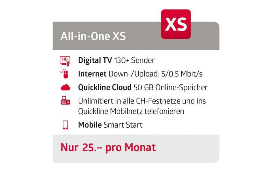Quickline All-In_One XS à 25 francs par mois.