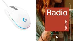 Sonos Radio et nouvelle souris de gaming avantageuse de Logitech