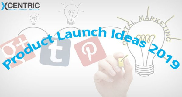 Product Launch Ideas 2019