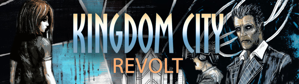 KINGDOM CITY: REVOLT by Ben Ireland