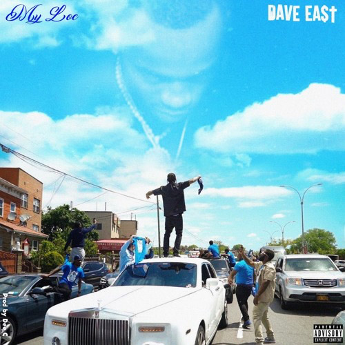 Dave East – My Loc