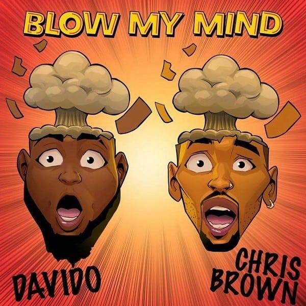 Davido – Blow My Mind ft. Chris Brown