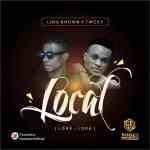 Lino Brown – Loke Loke (Local) ft. Twest