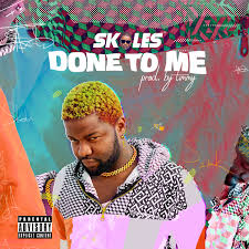Skales-Done-To-Me