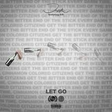 D Smoke – Let Go (feat. SiR)